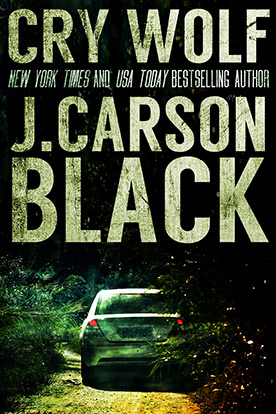 Cry Wolf by Thriller writer J. Carson Black
