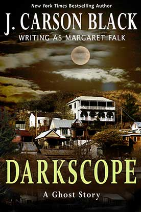 http://www.jcarsonblack.com/novels/darkscope/ book cover