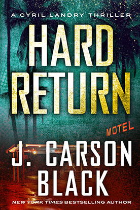 http://www.jcarsonblack.com/novels/hard-return/ book cover