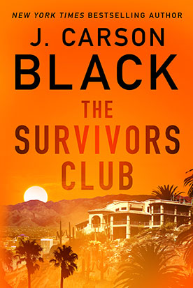 http://www.jcarsonblack.com/novels/the-survivors-club/ book cover