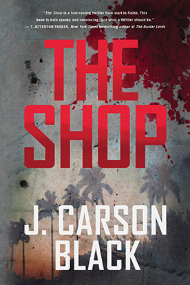 http://www.jcarsonblack.com/novels/the-shop/ book cover